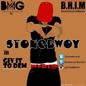 Stonebwoy - Give it to dem (Kwenaamu)(Prod by Dakay)