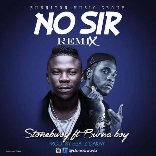 Stonebwoy - No Sir (Remix) Ft Burna Boy