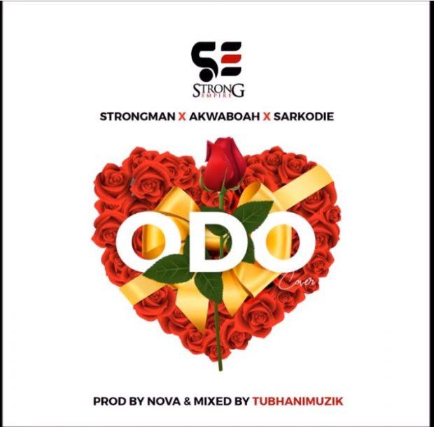 Strongman - Odo Ft Sarkodie & Akwaboah (Prod. by Nova)