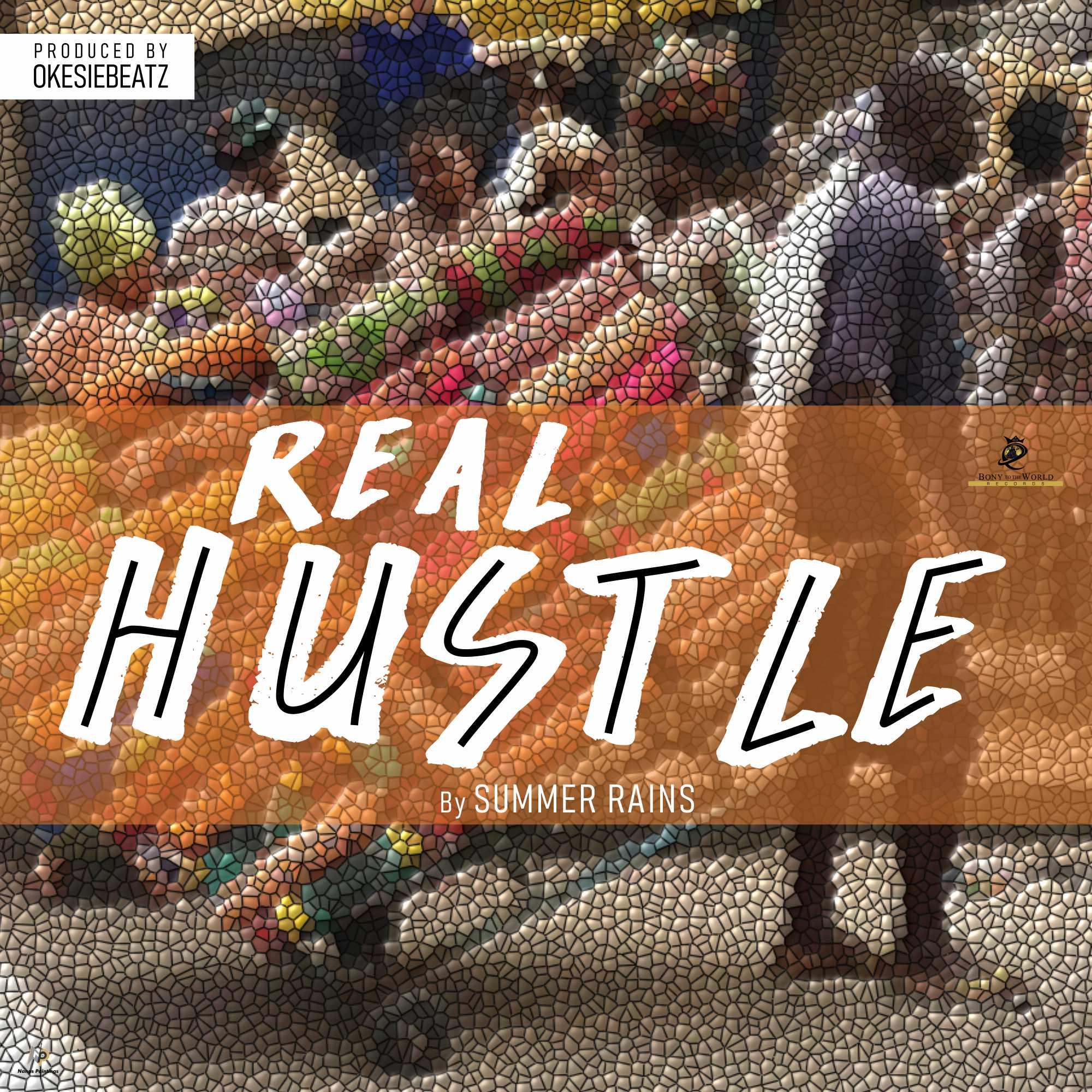 Summer Rains - Real Hustle