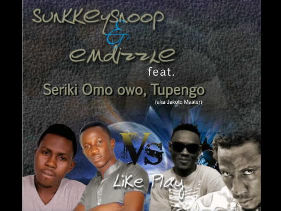 SunkkeySnoop & Emdizzle - Like Play Like Play Ft Tupengo & Seriki