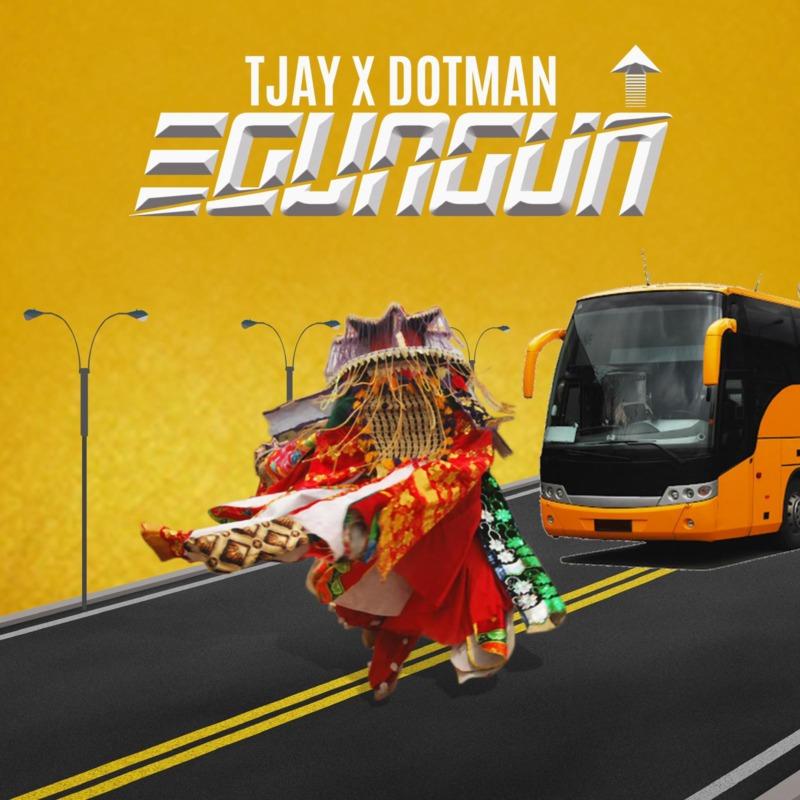 T Jay - Egungun f. Dotman