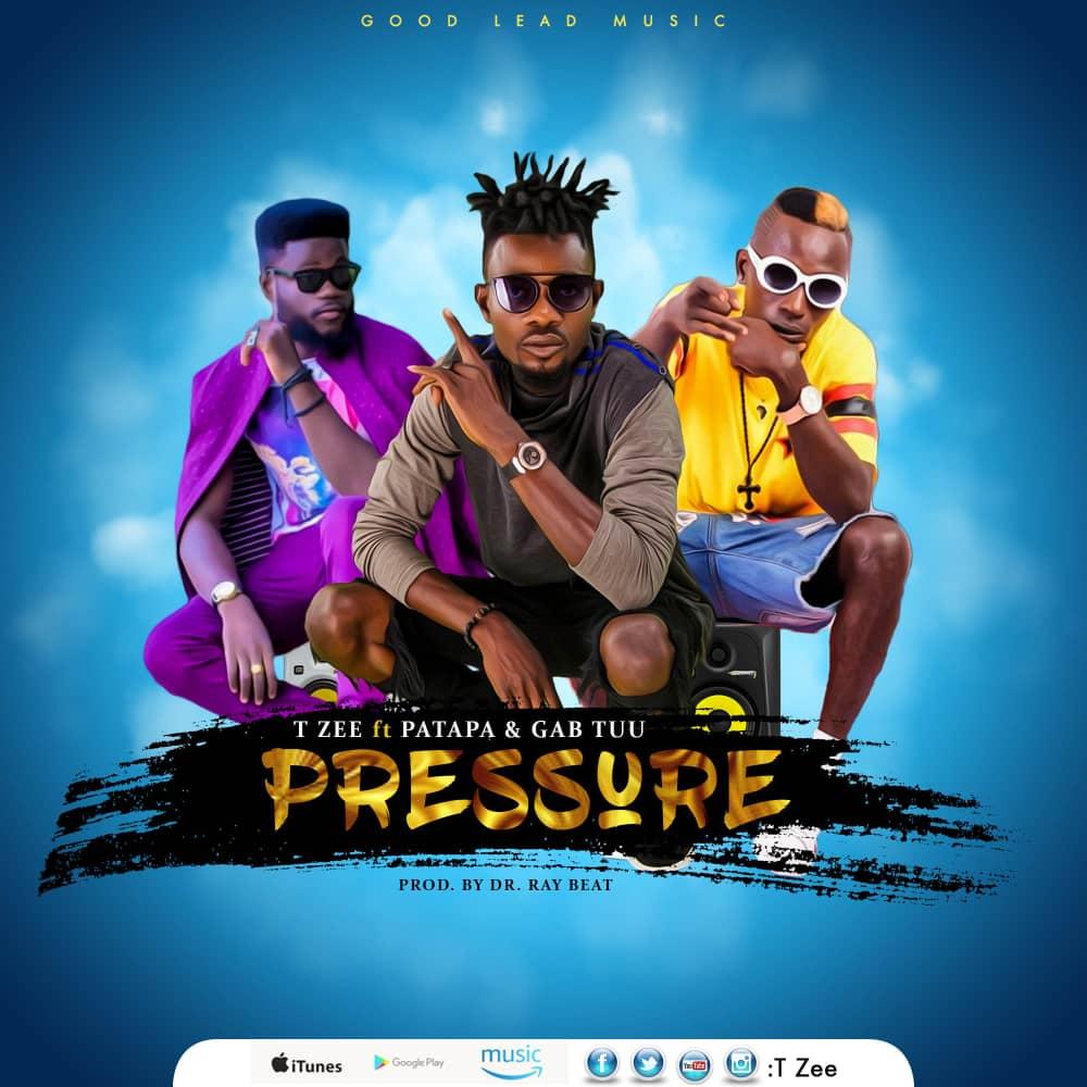 T Zee - Pressure Ft Patapaa & Gabtuu