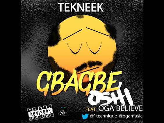 Tekneek - Gbagbe Oshi