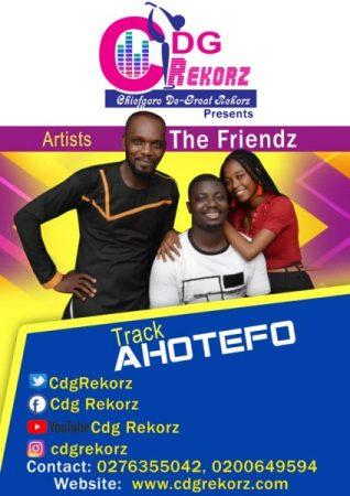 THE FRIENDZ - Ahotefo