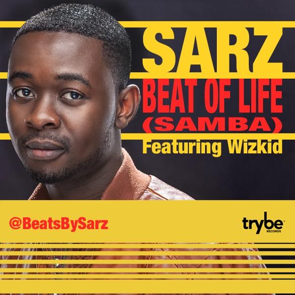 [Throwback Music] Sarz - Samba Ft Wizkid