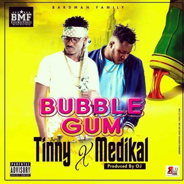 Tinny - Bubble Gum Ft Medikal (Prod By OJ)
