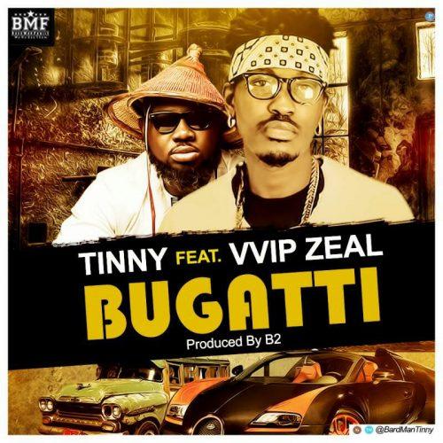 Tinny - Bugatti Ft Zeal (Prod By B2)