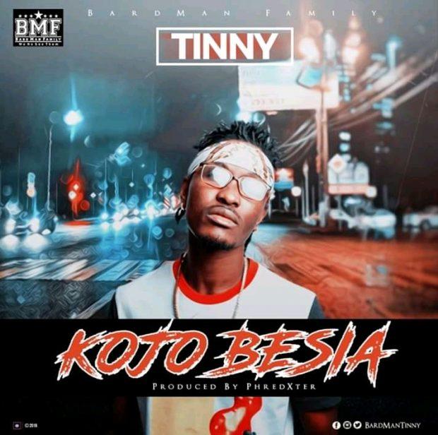 Tinny - Kojo Besia (Prod. By Phredexter)
