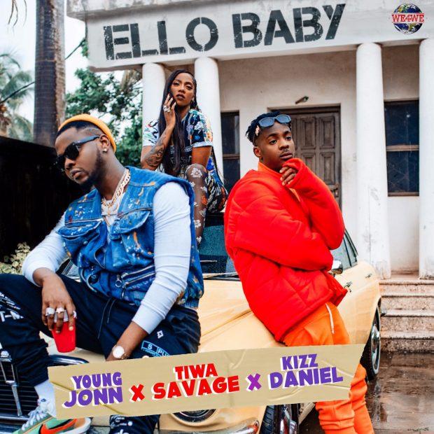 Tiwa Savage & Kizz Daniel - Ello Baby (Prod. by Young John)