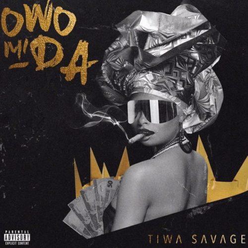 Tiwa Savage - Owo Mi Da (Prod. by Pheelz)