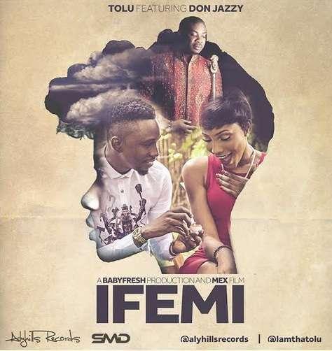Tolu - IFEMI (Prod. by Babyfresh) Ft Donjazzy