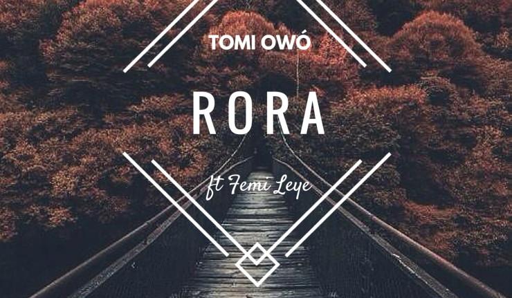 Tomi Owó - Rora Ft Femi Leye