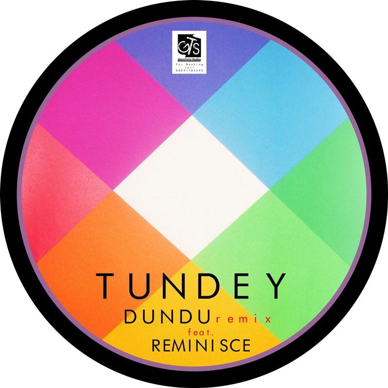 Tundey - Dundu (Remix) Ft Reminisce