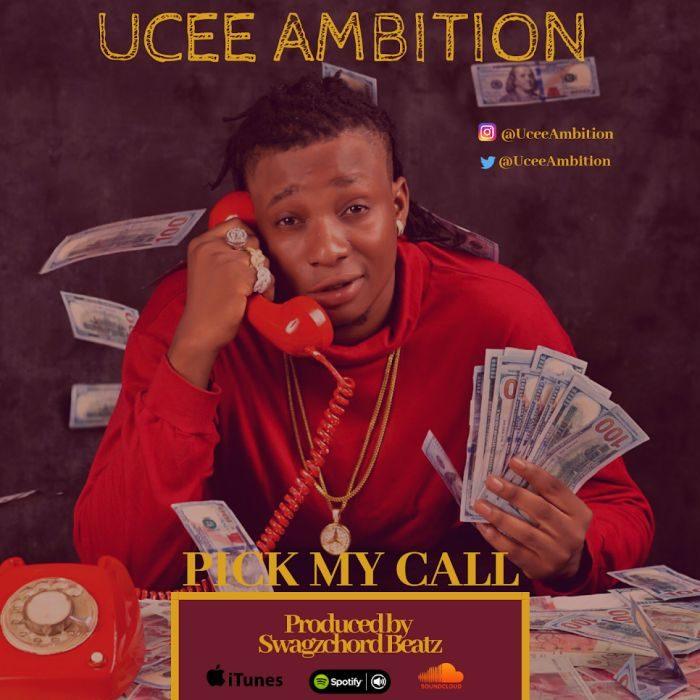 Ucee Ambition - Pick My Call