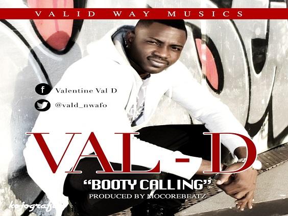Val D - Booty Calling (Prod. Mocore Beatz)