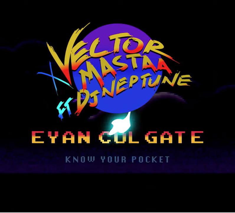 Vector & Mastaa - Eyan Colgate Ft DJ Neptune