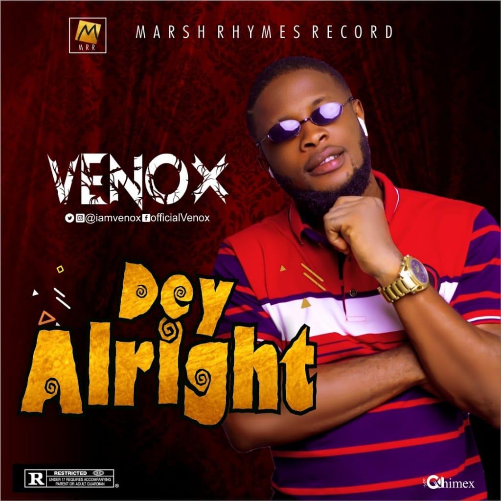 Venox - Dey Alright