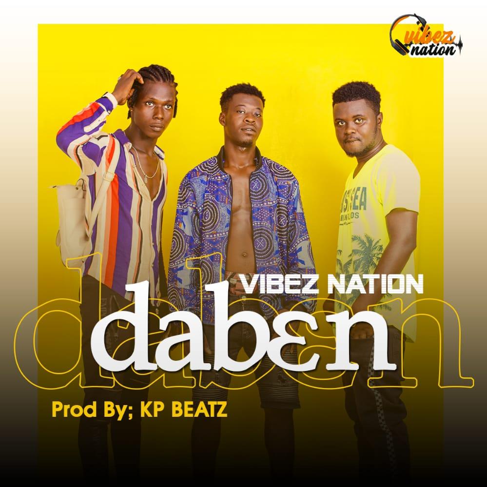 Vibez Nation - Da B3n (Prod By KP Beatz)