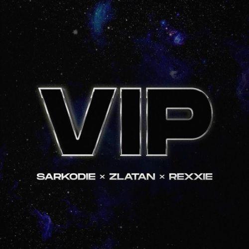 Sarkodie - VIP Ft. Rexxie + Zlatan