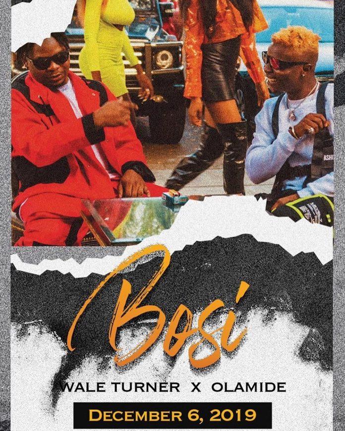 Wale Turner - Bosi Ft Olamide