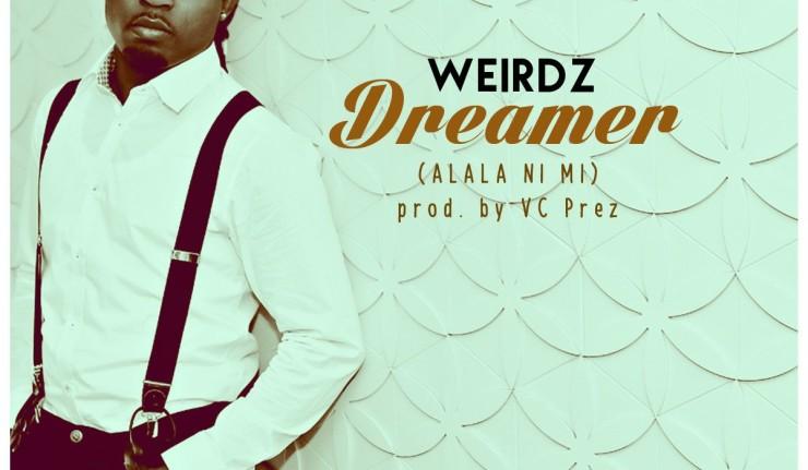Weirdz - Dreamer (Alala Ni Mi)