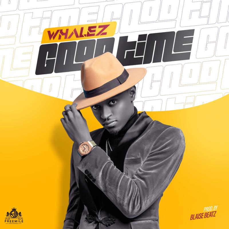 Whalez - Good Time