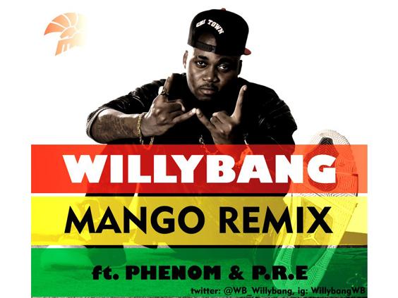 Willybang - Mango Ft P.R.E. & DJ Klem