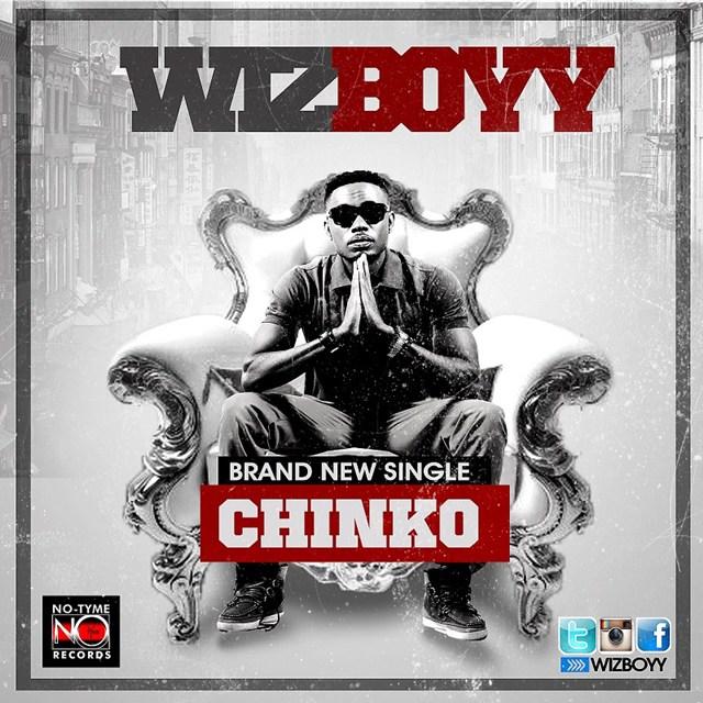 Wizboyy - Chinko
