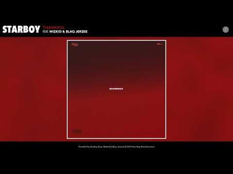 Wizkid & Blaq Jerzee - Thankful
