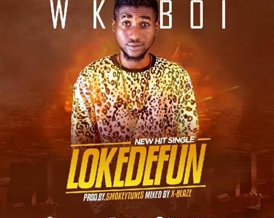 WKboi - Lokedefun