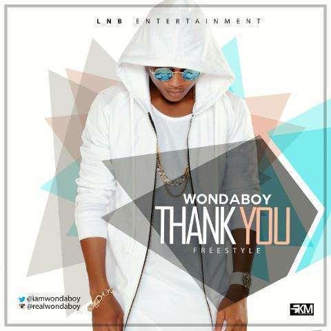 Wondaboy - Thank You [Freestyle]