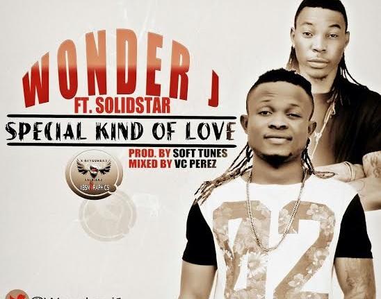 Wonder J - Special Kind of Love Ft SolidStar