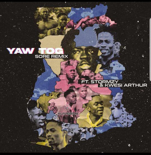 Yaw Tog - Sore (Remix) Ft Kwesi Arthur & Stormzy