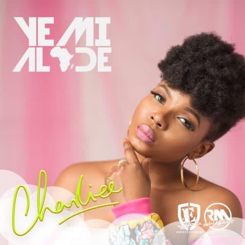 Yemi Alade - Charliee (Prod By Fliptyce)