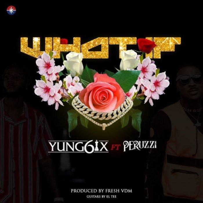 Yung6ix - What If Ft Peruzzi