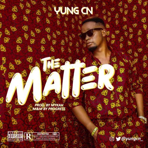 Yung CN - The Matter