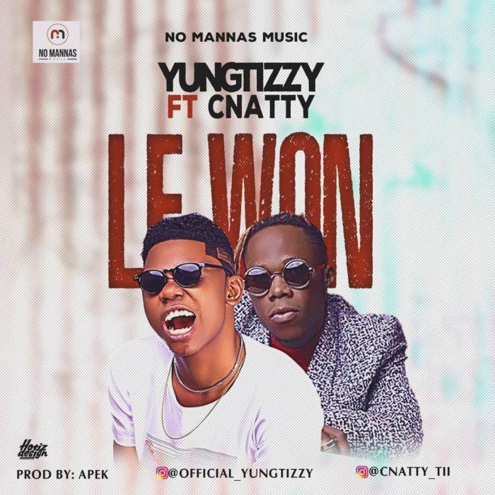 Yungtizzy - Le Won Ft C Natty