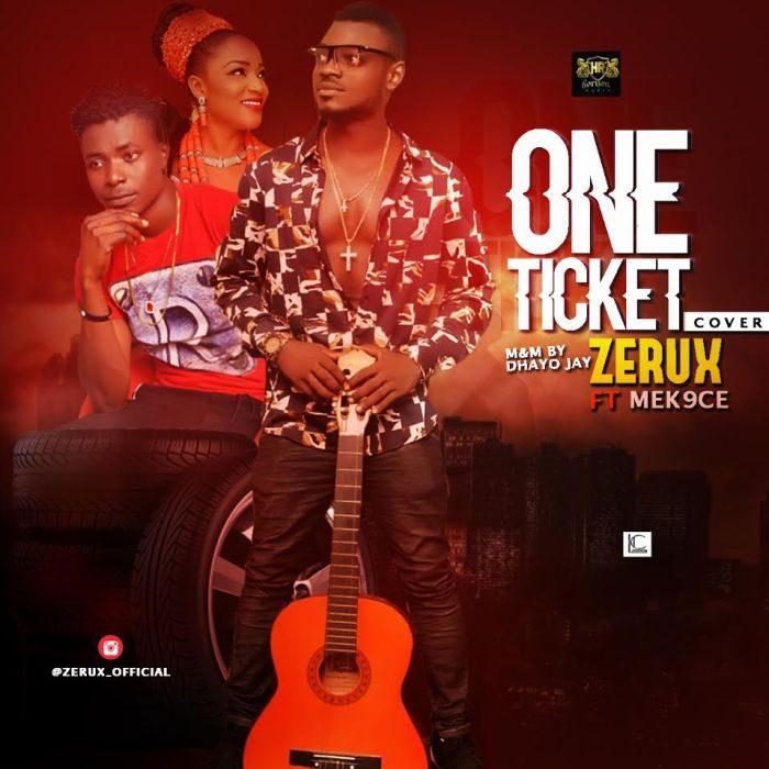 Zerux - One Ticket (Cover) Ft Mek9ce